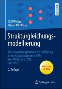 Cover: Strukturgleichungsmodellierung - Einführung in die Kausalanalyse mit Hilfe von AMOS, SmartPLS und SPSS