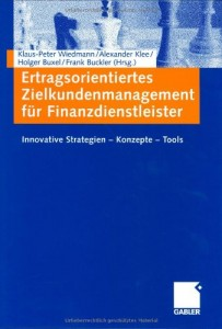 Cover: Ertragsorientiertes Zielkundenmanagement für Finanzdienstleister: Innovative Strategien Konzepte Tools