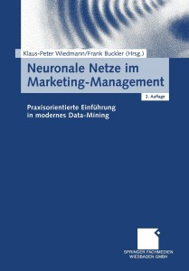 Cover: Neuronale Netze im Marketing-Management. Praxisorientierte Einführung in modernes Data-Mining.