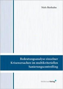 Cover: Bedeutungsanalyse einzelner Krisenursachen im multikriteriellen Sanierungscontrolling