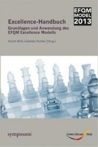 Cover: Excellence-Handbuch: Grundlagen und Anwendung des EFQM Excellence Modells